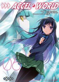 Accel world T6, manga chez Ototo de Kawahara, Aigamo
