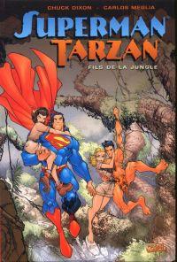 Superman - Tarzan : Fils de la Jungle (0), comics chez Soleil de Dixon, Meglia, Stewart, Ramos