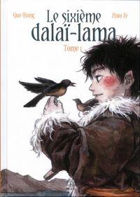 Le sixième Dalaï-Lama  T1 : , manga chez Les Editions Fei de Qiang, Ze