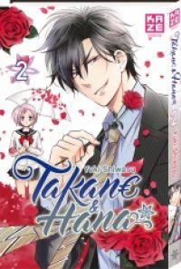 Takane & Hana T2 : , manga chez Kazé manga de Shiwasu