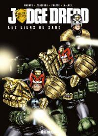 Judge Dredd - Les Liens du Sang, comics chez Delirium de Wagner, MacNeil, Ezquerra, Fraser, Collectif, Caldwell
