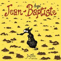 Jean-Baptiste, bd chez Jarjille éditions de Augel