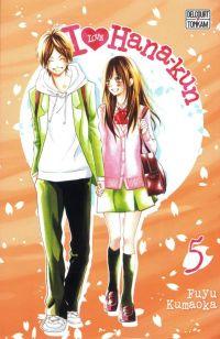 I love Hana-Kun T5, manga chez Tonkam de Kuamoka