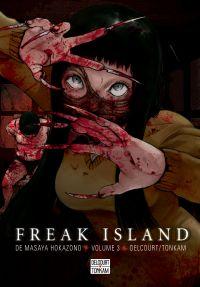 Freak island  T3 : , manga chez Delcourt de Hokazono