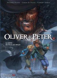 Oliver et Peter T1 : la mère de tous les maux (0), bd chez Sandawe de Pelaez, di Felice, Daniel