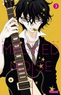 Masked noise T3 : , manga chez Glénat de Fukuyama