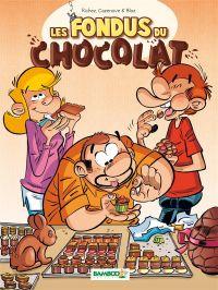 Les Fondus du chocolat T1, bd chez Bamboo de Richez, Cazenove, Bloz, Mirabelle, Amouriq