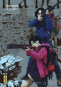 I am a hero T17 : , manga chez Kana de Hanazawa