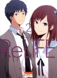 ReLife T2 : , manga chez Ki-oon de Yayoiso