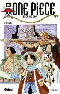 One Piece T19 : Rébellion (0), manga chez Glénat de