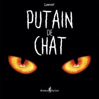 Putain de chat, bd chez Monsieur Pop Corn de Lapuss'