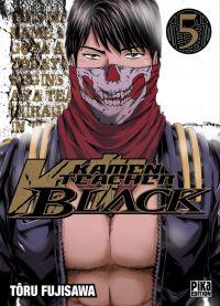 Kamen Teacher Black T5 : , manga chez Pika de Fujisawa