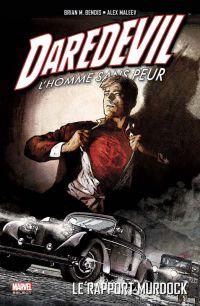 Daredevil - par Brian Michael Bendis T4 : Le rapport Murdock, comics chez Panini Comics de Bendis, Maleev, Stewart