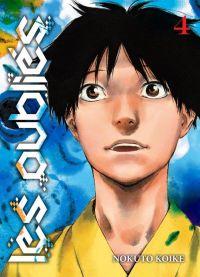 Les oubliés T4, manga chez Komikku éditions de Koike