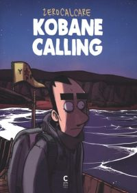 Kobane calling, bd chez Cambourakis de Zerocalcare
