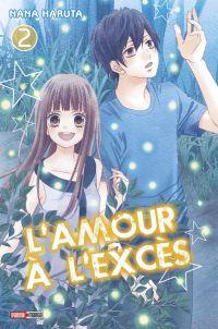 L'amour à l'excès  T2 : , manga chez Panini Comics de Haruta