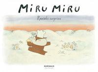 Miru Miru T1 : Raviolis suprises, bd chez Dargaud de Maraninchi, Kishi