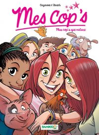Mes cop's T6 : Plus cop's que nature (0), bd chez Bamboo de Cazenove, Fenech, Camille