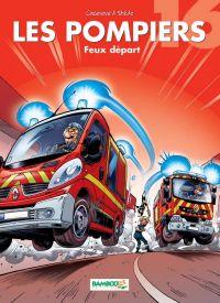 Les pompiers T16 : Feux départ (0), bd chez Bamboo de Cazenove, Stédo, Favrelle