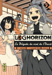 Log Horizon - La brigade du vent de l'ouest  T5, manga chez Kana de Tono