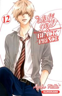 Wolf girl & black prince T12 : , manga chez Kurokawa de Ayuko