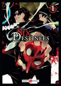 Les six destinées T1 : , manga chez Bamboo de Sayuki
