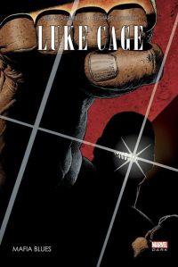 Luke Cage : Mafia Blues, comics chez Panini Comics de Azzarello, Corben, Villarrubia