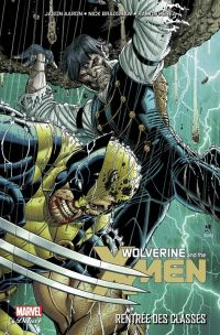 Wolverine and the X-Men T3 : Rentrée des classes, comics chez Panini Comics de Aaron, Lopez, Bradshaw, Perez, Sanders, Campbell, d' Armata, Milla, Martin, Hollowell