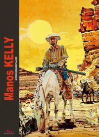 Manos Kelly, bd chez Les éditions du Long Bec de Hernandez Palacios