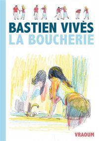 La Boucherie, bd chez Vraoum! de