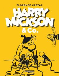 Harry Mickson & Co : , bd chez Dargaud de Cestac