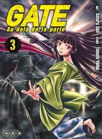 Gate - Au-delà de la porte T3 : , manga chez Ototo de Yanai, Sao