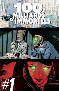 100 Milliards d'Immortels T1, comics chez C Comics de de Caneva, Léna, Djordjevic, Sieurac, Martinos