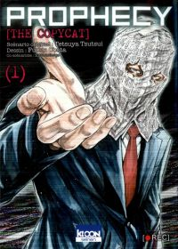 Prophecy the copycat  T1, manga chez Ki-oon de Hougo, Tsutsui, Obata