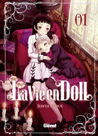 La vie en doll  T1, manga chez Glénat de Inoue
