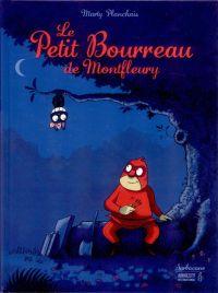 Le Petit Bourreau de Montfleury, bd chez Sarbacane de Planchais