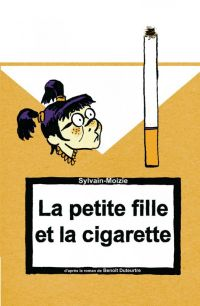 La petite fille et la cigarette  : La petite fille et la cigarette, bd chez La boîte à bulles de Duteurtre, Sylvain-Moizie