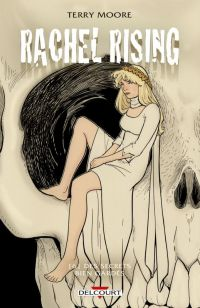 Rachel Rising T6 : Des secrets bien gardés, comics chez Delcourt de Moore