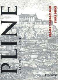 Pline T2, manga chez Casterman de