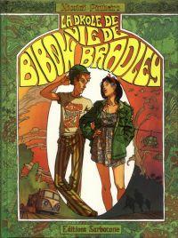 La Drôle de vie de Bibow Bradley, bd chez Sarbacane de Pinheiro