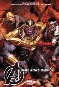 The Avengers : Time Runs Out T3 : Beyonders, comics chez Panini Comics de Hickman, Caselli, Deodato Jr, Walker, Talajic, Martin jr, Keown