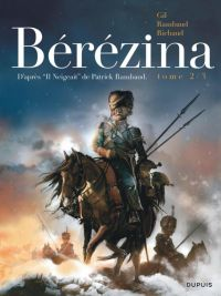 Bérézina T2 : Les cendres (0), bd chez Dupuis de Richaud, Gil, de Cock