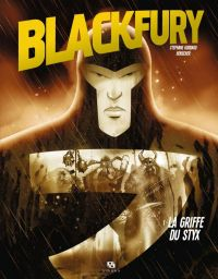 Blackfury T1 : La griffe du Styx, bd chez Ankama de Goddard, Henscher