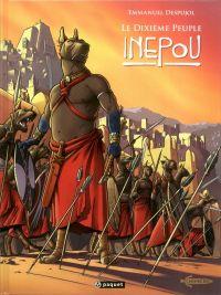 Le Dixième peuple T3 : Inepou (0), bd chez Paquet de Despujol