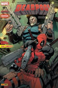 All-New Deadpool Hors Série T1 : Deadpool & Cable - Fraction de seconde, comics chez Panini Comics de Brown, Nicieza, Charalampidis