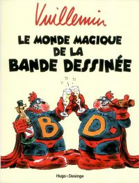 Monde magique de la bande dessinée, bd chez Hugo BD de Vuillemin