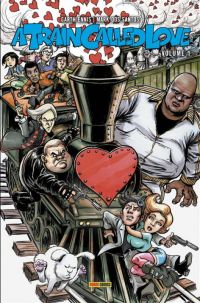 A Train Called Love T1, comics chez Panini Comics de Ennis, Dos Santos, Aiala, Elder, Braun