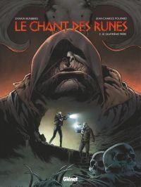 Le Chant des runes – cycle 1, T2 : Le Quatrième Frère (0), bd chez Glénat de Runberg, Poupard, Corgié