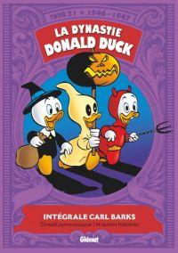 La Dynastie Donald Duck T21 : 1946 / 1947 - Donald pyromaniaque ! et autres histoires (0), comics chez Glénat de Barks