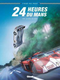 24 heures du Mans T3 : 1999 - Les derniers géants (0), bd chez Glénat de Bollée, Paquet, Bad, Cinna, Papazoglakis